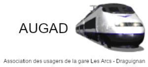 AUGAD - Association Des Usagers de la Gare Les Arcs - Draguignan